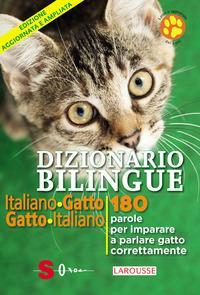 DIZIONARIO BILINGUE ITALIANO GATTO GATTO ITALIANO 180 PAROLE PER IMPARARE A PARLARE...