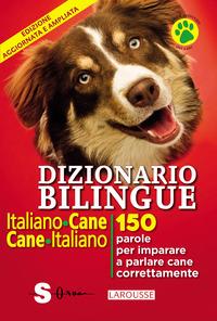 DIZIONARIO BILINGUE ITALIANO CANE CANE ITALIANO di CUVELIER JEAN MARCHESINI R. (CUR.)