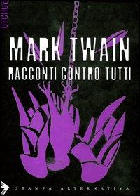 RACCONTI CONTRO TUTTI - 9788872267851
