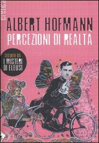 PERCEZIONI DI REALTÀ - Hofmann Albert - 9788872269145