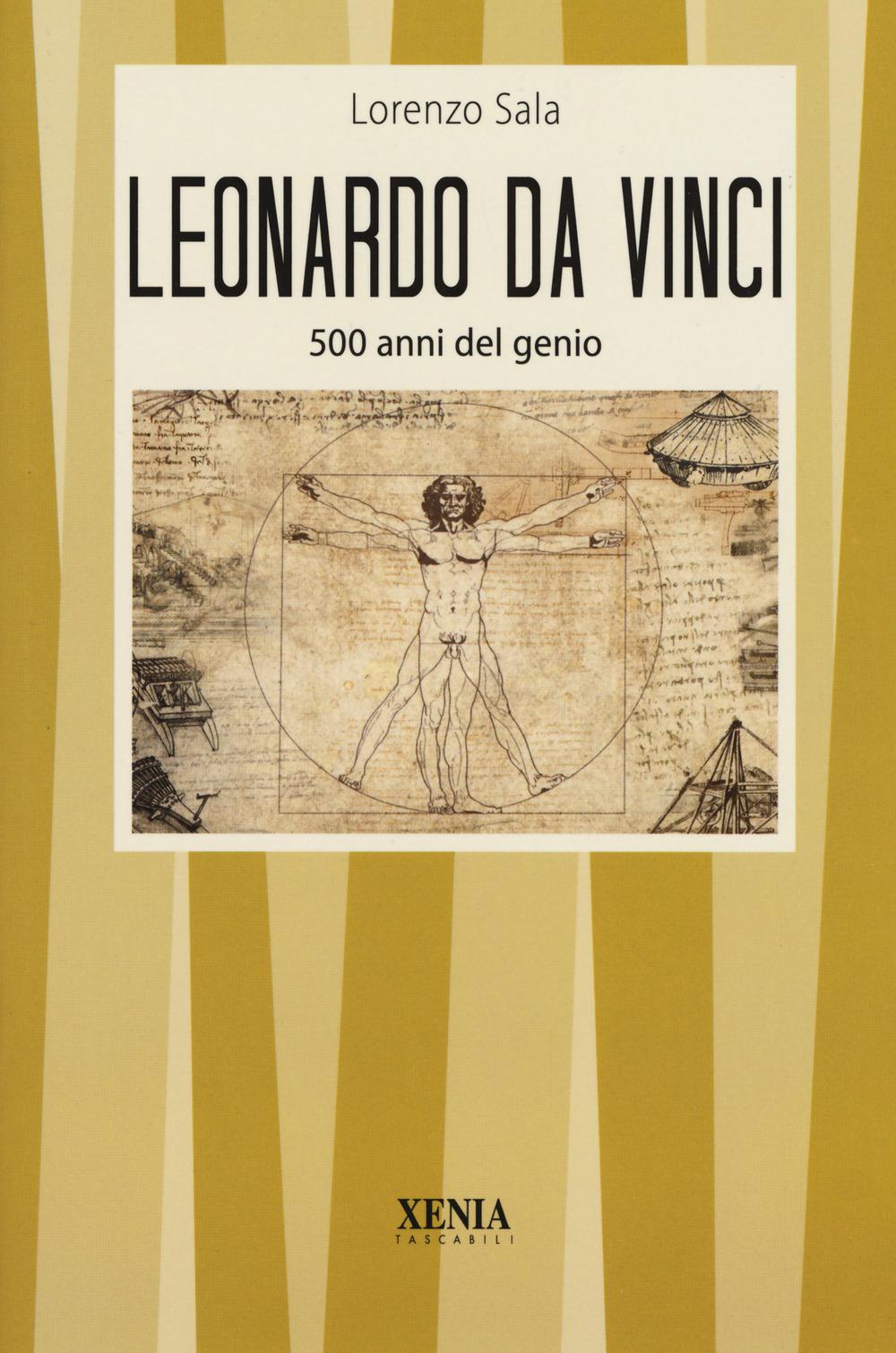 LEONARDO DA VINCI. 500 ANNI DEL GENIO - 9788872738603