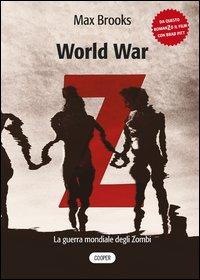 Copertina del Libro: World war Z. La guerra mondiale degli zombi