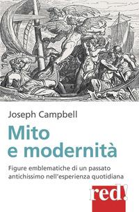 MITO E MODERNITA' di CAMPBELL JOSEPH