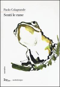 Copertina del Libro: Senti le rane