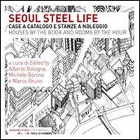 SEOUL STEEL LIFE - 9788874623693