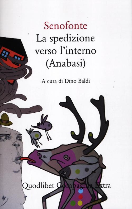 LA SPEDIZIOPNE VERSO L'INTERNO (ANABASI) - 9788874624294