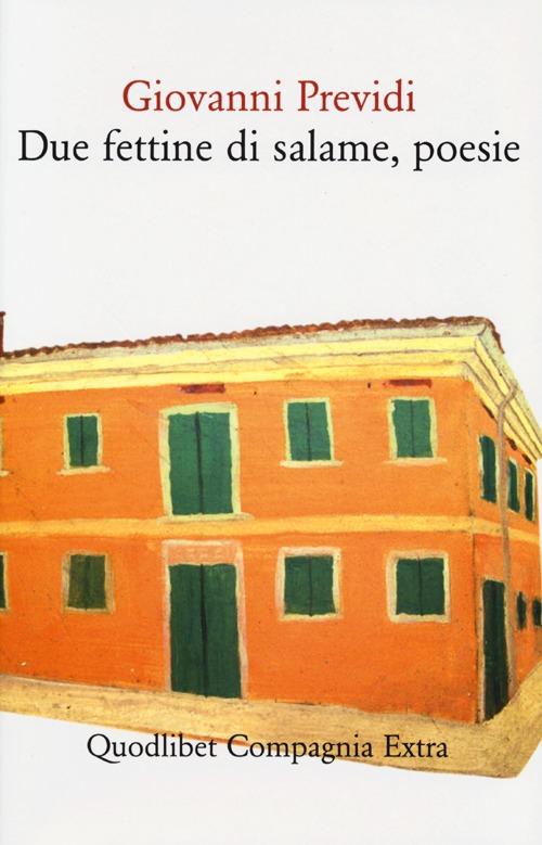 DUE FETTINE DI SALAME , POESIE - 9788874624874