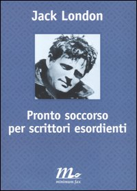 PRONTO SOCCORSO PER SCRITTORI ESORDIENTI - 9788875210700