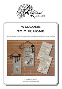 WELCOME TO OUR HOME. CROSS STITCH AND BLACKWORK DESIGNS. EDIZ. ITALIANA, FRANCESE E INGLESE - Sardu Valentina - 9788875474171