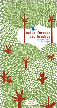 Nella foresta del bradipo. Ediz. illustrata