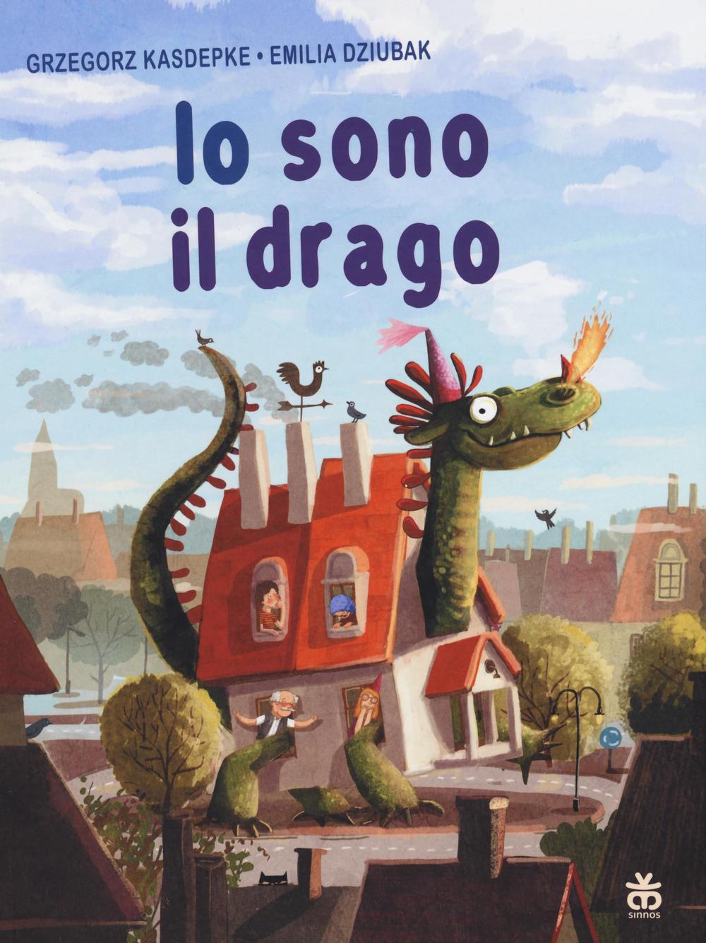 Io sono il drago. Ediz. illustrata