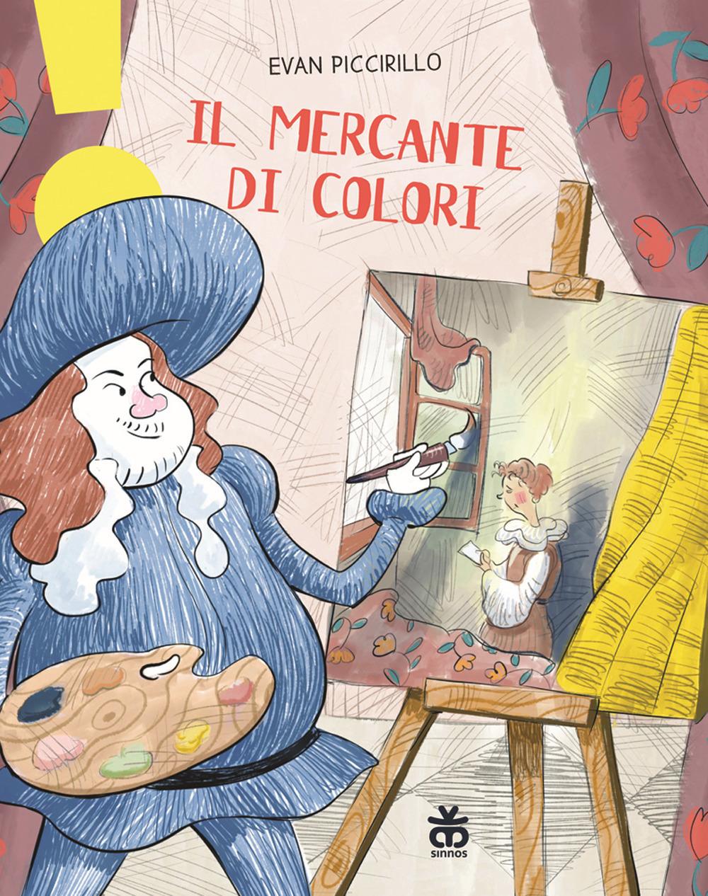 Il mercante di colori. Ediz. a colori