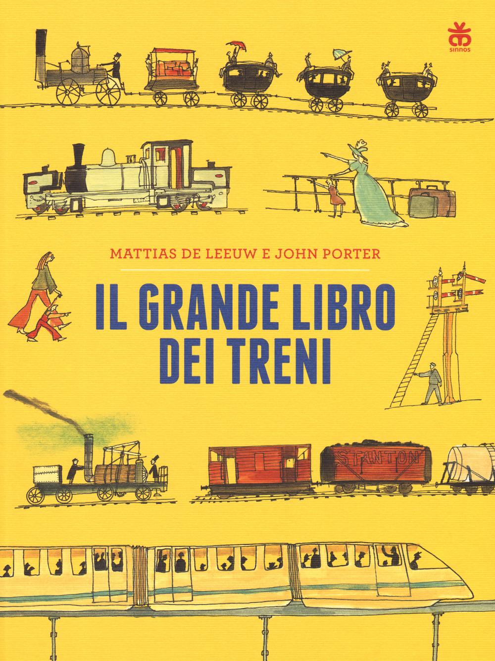 GRANDE LIBRO DEI TRENI (IL) - De Leeuw Mattias; Porter John - 9788876094347