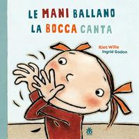 MANI BALLANO LA BOCCA CANTA di WILLE R. - GODON I.