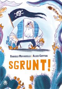 SGRUNT ! di MOVARELLI D. - COPPINI A.