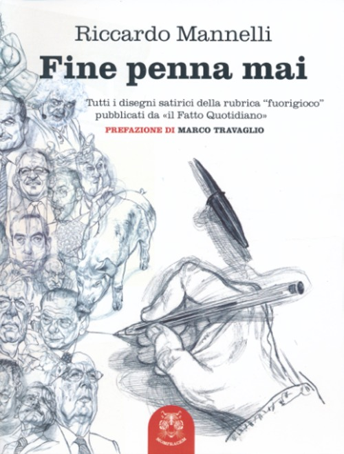 FINE PENNA MAI - MANNELLI RICCARDO - 9788876158933