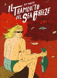 TRAMONTO DEL SEA BREEZE (IL) di MORETTA VITT