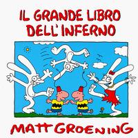 GRANDE LIBRO DELL'INFERNO di GROENING MATT