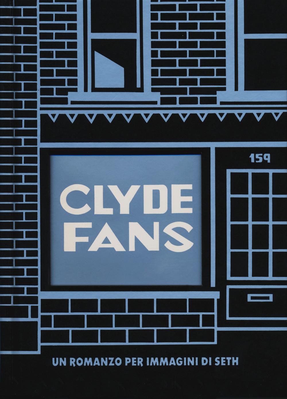 Clyde fans. Ediz. integrale