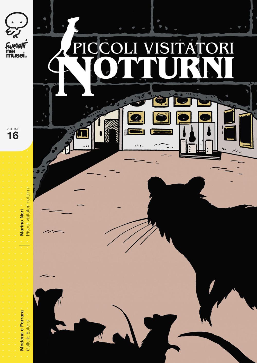 PICCOLI VISITATORI NOTTURNI vol.16 - Marino Neri - 9788876184864