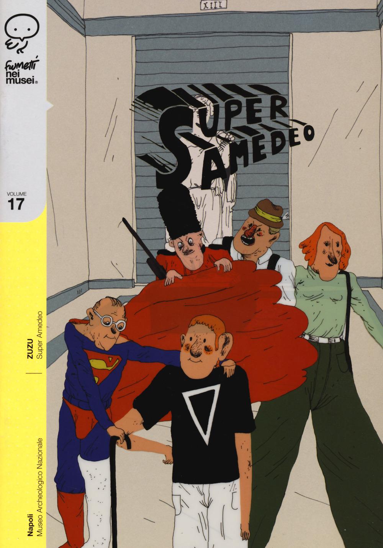super amedeo vol.17 - ZUZU - 9788876184871