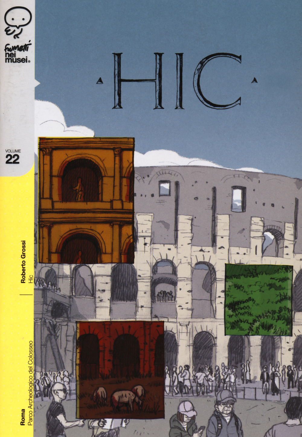 hic  vol.22 - Roberto Grossi - 9788876184925