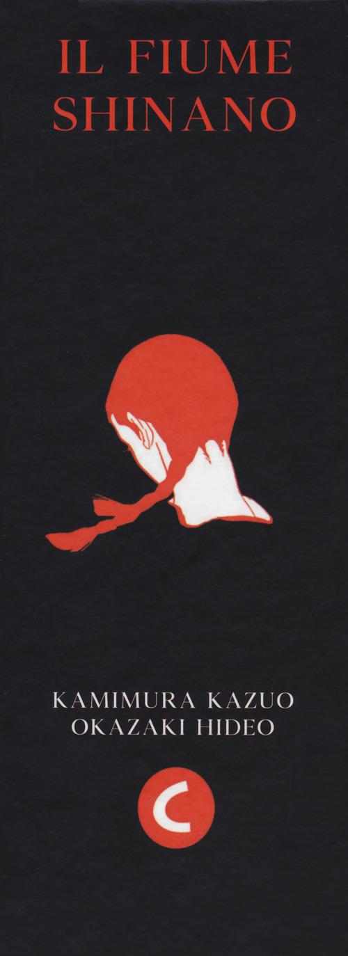 IL FIUME SHINANO. COFANETTO INTEGRALE - Kamimura Kazuo - 9788876185359
