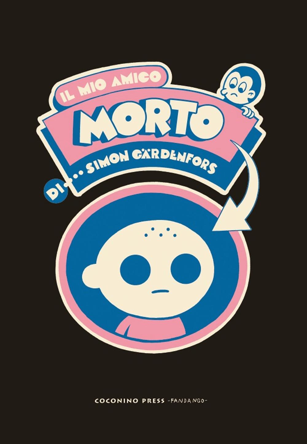MIO AMICO MORTO (IL) - 9788876185861