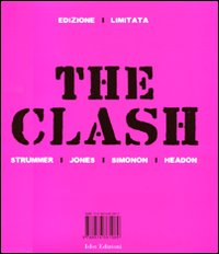 CLASH (THE) - EDIZIONE LIMITATA -