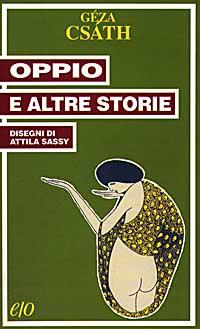 Oppio e altre storie