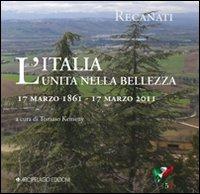 Copertina di: L'Italia unita nella bellezza. Recanati, 17 marzo 1861-2011