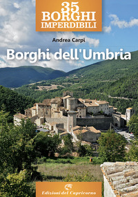 BORGHI DELL'UMBRIA di CARPI ANDREA