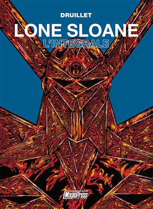 Lone Sloane. L'integrale
