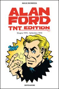 ALAN FORD TNT EDITION 13 - GIUGNO 1975 - SETTEMBRE 1975 di BUNKER MAX MAGNUS