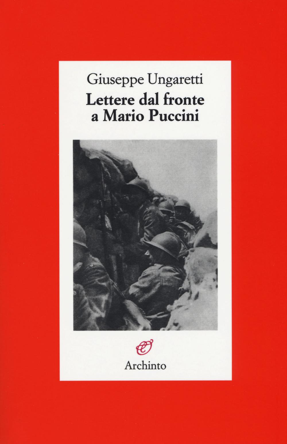 LETTERE DAL FRONTE A MARIO PUCCINI - 9788877686718
