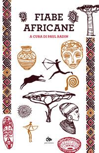 FIABE AFRICANE di RADIN PAUL