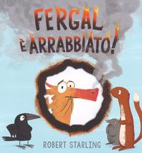 FERGAL E' ARRABBIATO ! di STARLING ROBERT