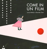 COME UN FILM di MATTIA L. - TIENI D.