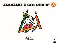 ANDIAMO A COLORARE 3