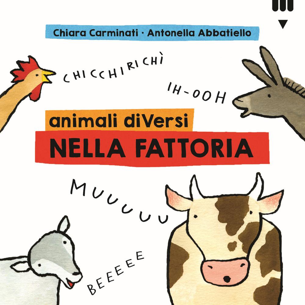 Animali diVersi nella fattoria. Ediz. a colori