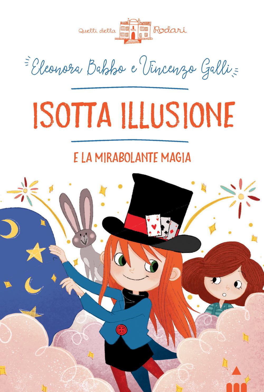 Isotta Illusione e la mirabolante magia