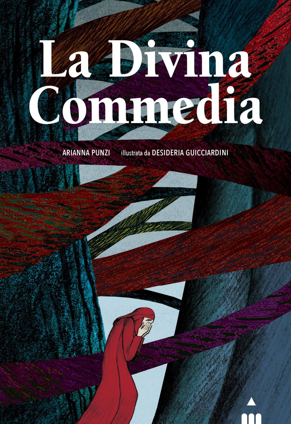 La Divina Commedia. Ediz. a colori