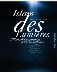 ISLAM DES LUMIERES - L'ILLUMINISMO SPIRITUALE DEL TERZO MILLENNIO