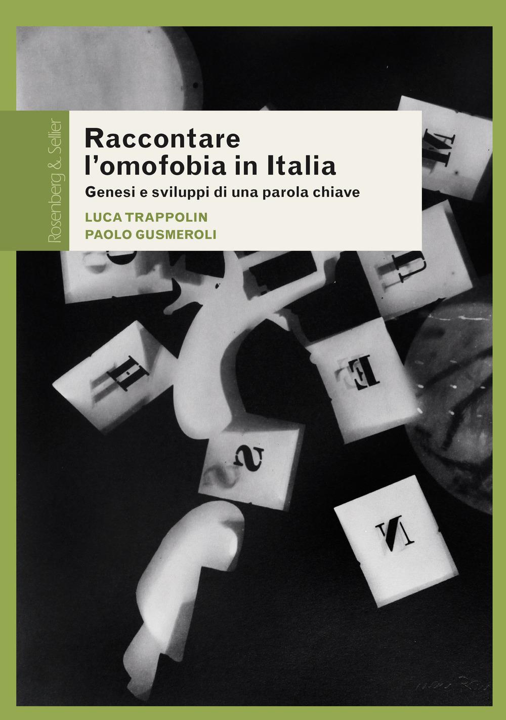 Raccontare l'omofobia in Italia. Genesi e sviluppi di una parola chiave