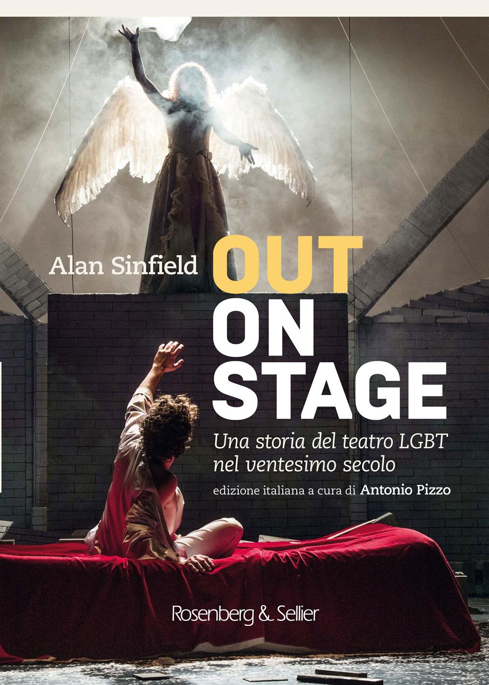 Out on stage. Una storia del teatro LGBT nel ventesimo secolo
