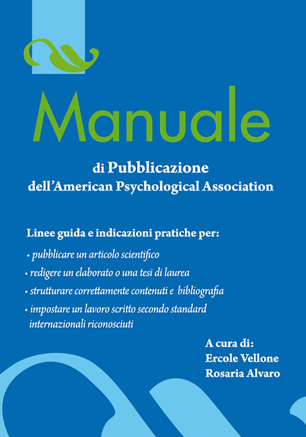 MANUALE DI PUBBLICAZIONE DELL'AMERICAN PSYCHOLOGICAL ASSOCIATION - 9788879597074