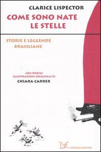 COME SONO NATE LE STELLE. STORIE E LEGGENDE BRASILIANE - 9788879899833
