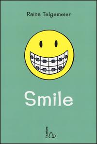 SMILE di TELGEMEIER RAINA