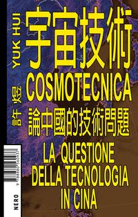COSMOTECNICA - LA QUESTIONE DELLA TECNOLOGIA IN CINA di HUI YUK