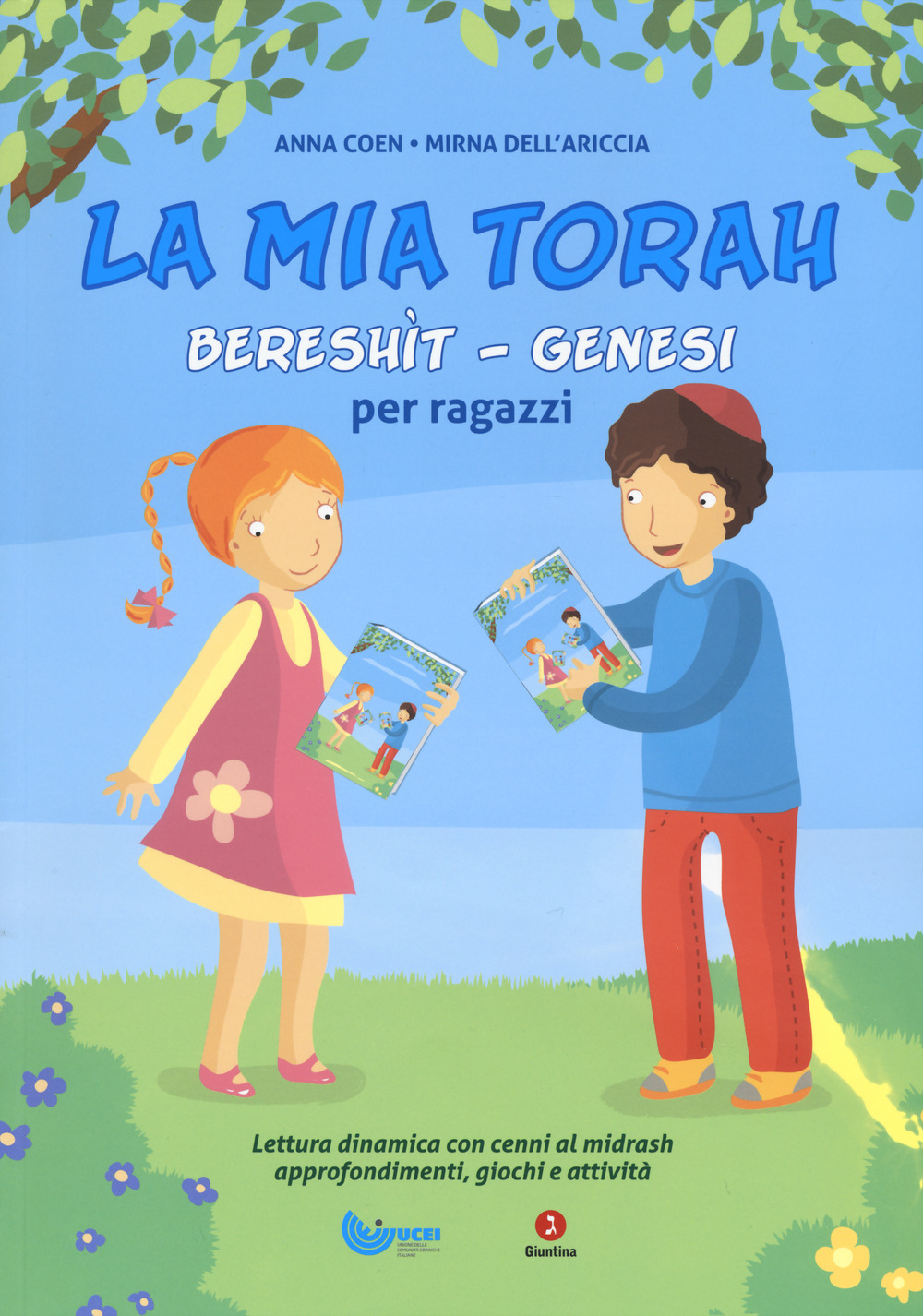 La mia Torah. Bereshìt, Genesi per ragazzi